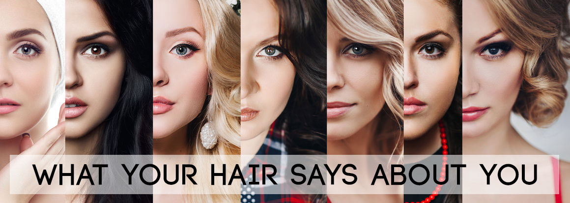 What Does Your Hairstyle Say About You?
